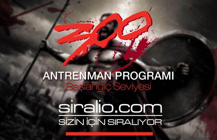 300 SPARTALI ANTRENMAN PROGRAMI | siralio.com