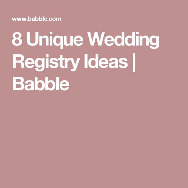 17 best ideas about wedding registries on pinterest