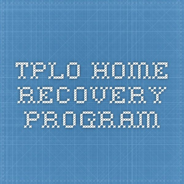 TPLO home recovery program