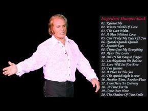 Best Songs Of Engelbert Humperdinck - Engelbert Humperdinck Greatest Hits 2017 - YouTube