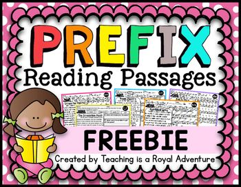 Prefix Reading Passages FREEBIE How it works: -Your choice of using these reading passages as full pages or can be used for student comprehension notebooks. -These passages can be used in whole group, small groups, individual work, special education classrooms, intervention classes, homeschool parents, homework, etc.