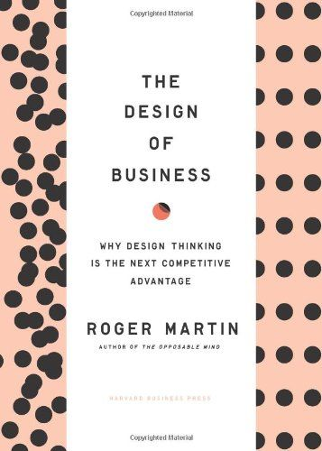 The Design of Business: Why Design Thinking is the Next C... https://www.amazon.com/dp/1422177807/ref=cm_sw_r_pi_dp_x_vB48xb9H8J63N