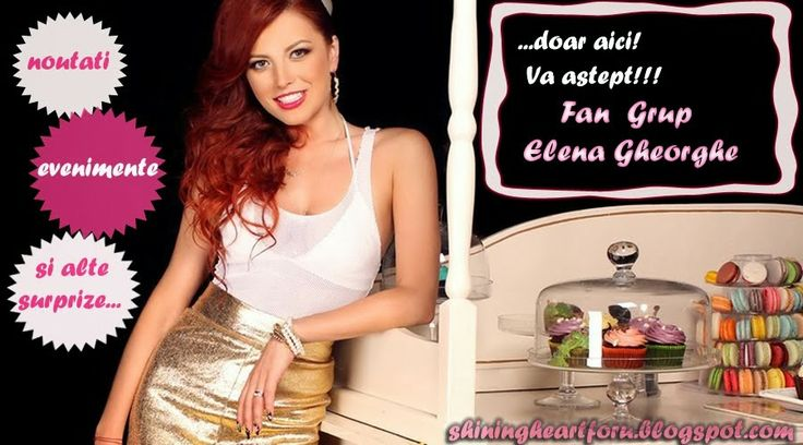 Fan Grup Elena Gheorghe https:///www.facebook.com/groups/191672337531475/?fref=ts