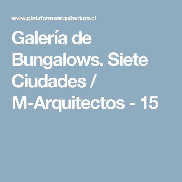 Galería de Bungalows. Siete Ciudades / M-Arquitectos - 15