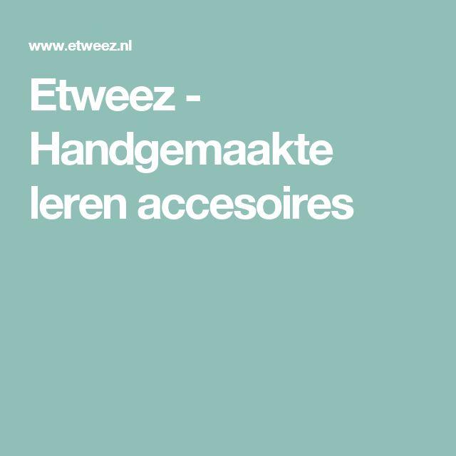 Etweez - Handgemaakte leren accesoires