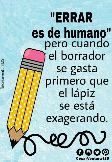 """Errare humanum est es una expresión en latín que significa literalmente: """"Errar es humano"""". Se considera que es intrínseco a la naturaleza humana el equivocarse, por lo que hay que aceptar los errores, y aprender de ellos para evitar que se repitan.  #frases_de_César_Ventura #Cesarventura125 #la_frases_de_hoy"""