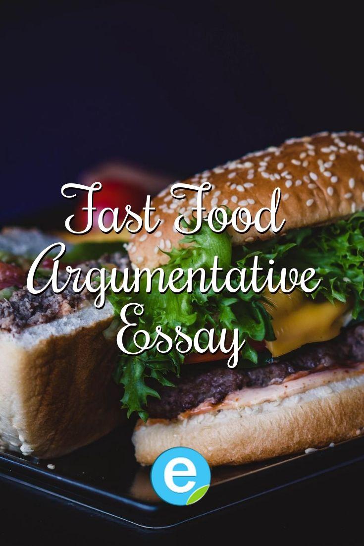 Fast Food Argumentative Essay: Professional Writing Help