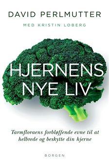 Køb 'Hjernens nye liv' bog nu. Den nyeste forskning afslører den centrale rolle, som sammensætningen af menneskets mikroorganismer spiller for hjernens