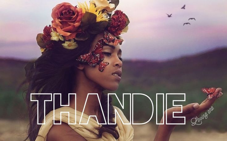 Thandie // Loving One / South African