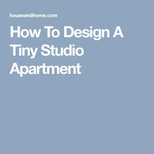 How To Design A Tiny Studio Apartment