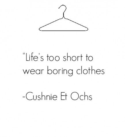 20 Fabulous Quotes About Fashion and Style...this would be a cute quote to put up in a closet