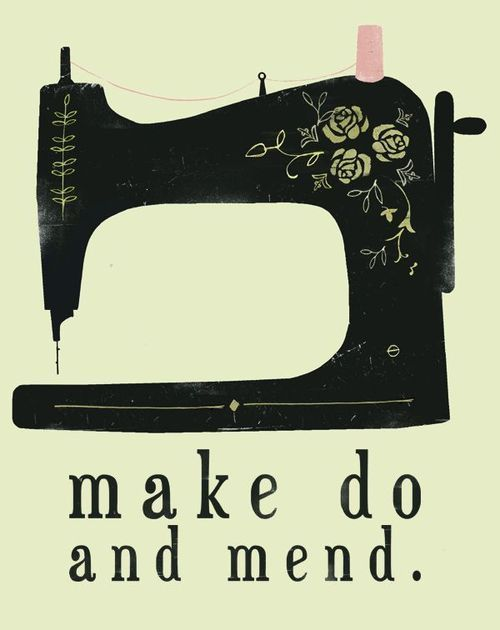Make Do And Mend: most things can be salvaged. Sewing Room, Reuse Recycle, Sewing Area, Crafts Room, Mend, Vintage Sewing Machine, Old Sewing Machine, Good Advice, New Years