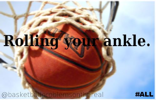 Worst feeling in the world. Basketball Problems