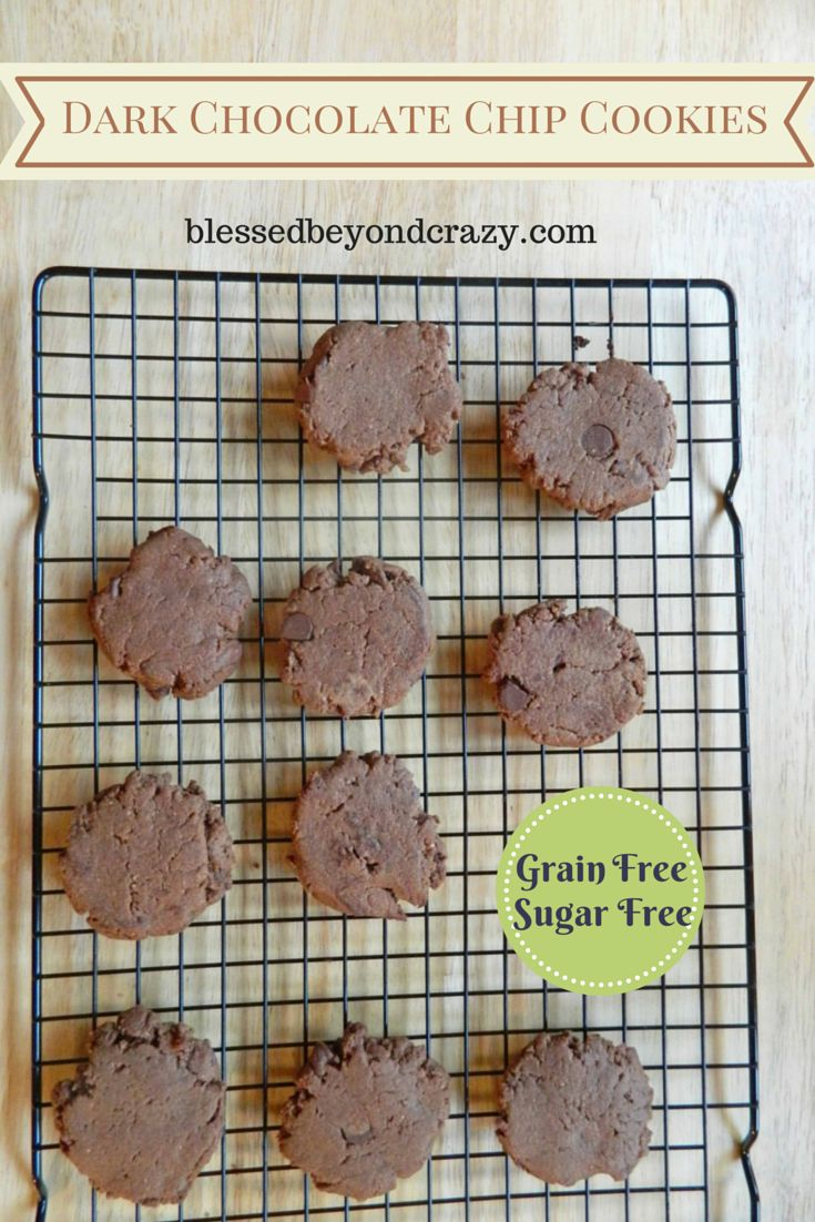 Grain Free, Sugar Free, Dark Chocolate Chip Cookies - now you do not have to feel guilty whenever you want to grab a chocolate cookie! #blessedbeyondcrazy #grainfree #glutenfree