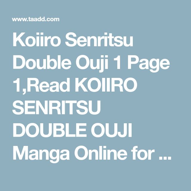 Koiiro Senritsu Double Ouji 1 Page 1,Read KOIIRO SENRITSU DOUBLE OUJI Manga Online for Free On Ten Manga