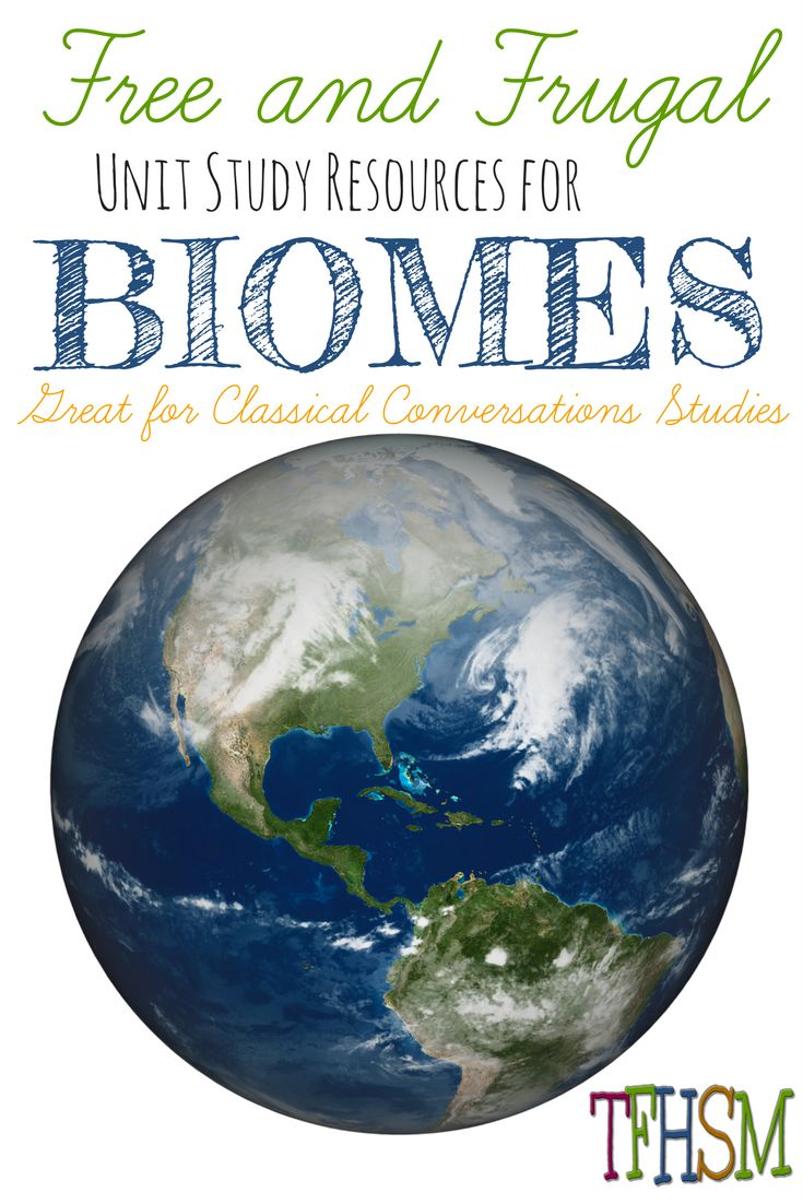 Free homeschool unit study printables resources videos for classical conversations cycle 2 week 1 biomes
