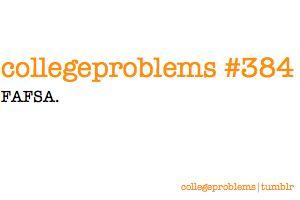 College Problems #384: FAFSA