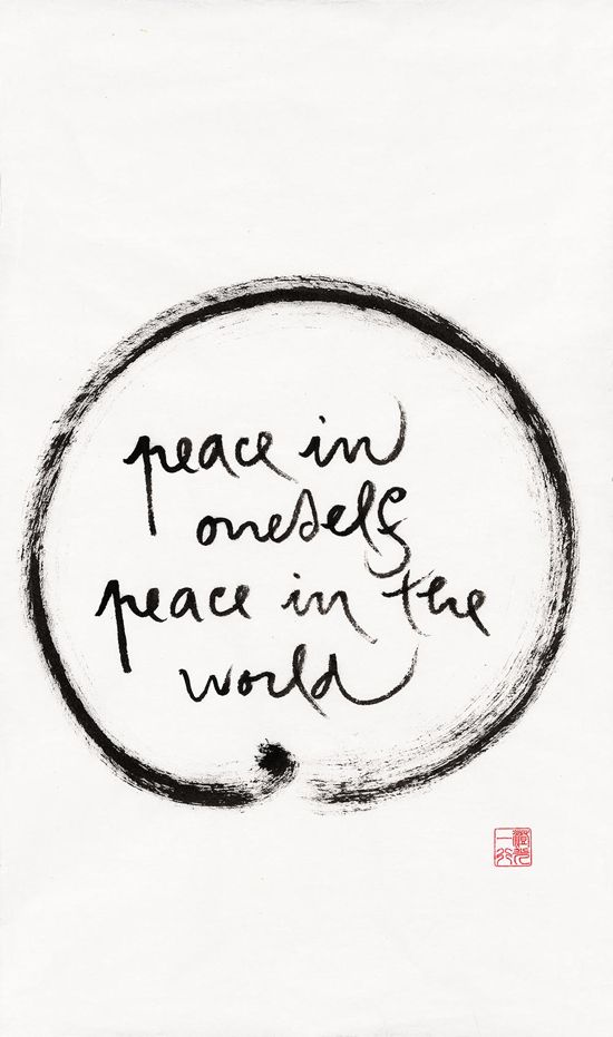 peace in oneself, peace in the world