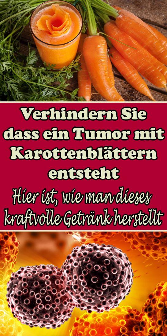 Verhindern Sie, dass ein Tumor mit Karottenblättern entsteht