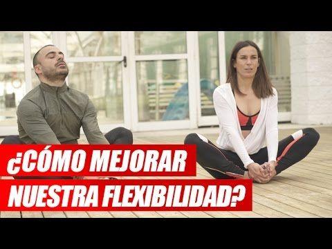 Ejercicios para mejorar la flexibilidad - YouTube