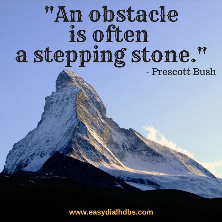 """An obstacle is often a stepping stone."" - Prescott Bush #prescottbush #quoteoftheday #motivationalquotes #inspirationalquotes #thoughtoftheday #positive #quote #obstacle #steppingstone #wisdom #saturday #easydial"