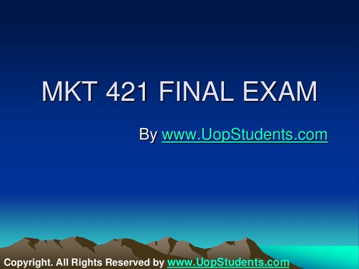 Get the best tutorials and Ace your exam. Join us to experience how easy exam can be. http://www.AssignmenteHelp.com/ provide MKT 421 and Entire Course question with answers. LAW, Finance, Economics and Accounting Homework Help, university of phoenix discussion questions, UOP Materials, etc. All the best!!