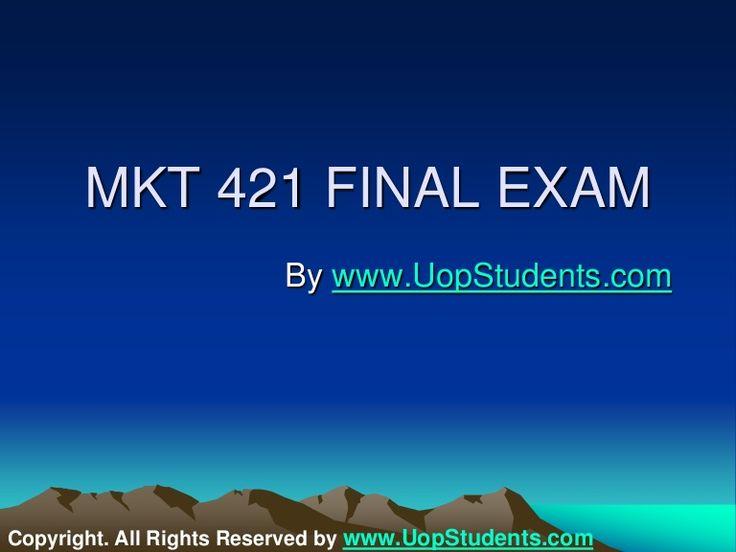 Mkt 421 week 5 final exam