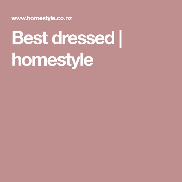 Best dressed | homestyle