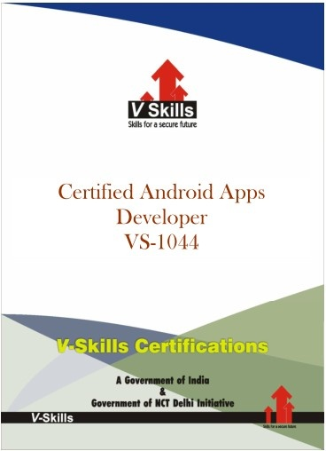 Certified Android Apps Developer  Vskills offering certification Android Apps Development. Vskills certification for Android Apps Development assesses the candidate for skills on developing applications for Android platform. The certification tests the candidates on various areas in android application development which includes knowledge of android framework, screen layout, UI design, events, intents and widgets. Read more at…