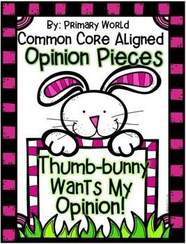 ELA Writing Opinion Pieces K,1,2  Bunny paper toppers will look adorable on your bulletin board display.  Includes nnoard letters, variety of papers. differentiated task cards, graphic organizers and more!$