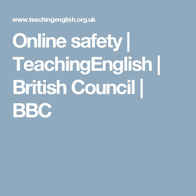 Online safety | TeachingEnglish | British Council | BBC