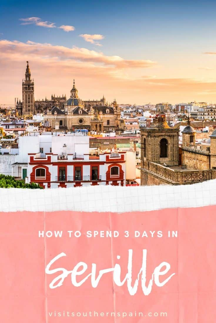 Wondering About The Best Things To Do In Seville Spain Discover The Perfect 3 Day Itinerary With Must See Attractions In 2020 Spain Travel Top Cities In Spain Spain