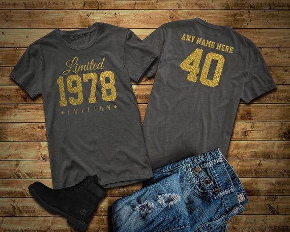 11db497d 1978 GOLD Glitter Limited Edition Birthday T-Shirt 40th Custom Name  Celebration Gift mens womens ladies Shirt Tee Shirt Unisex Personalized