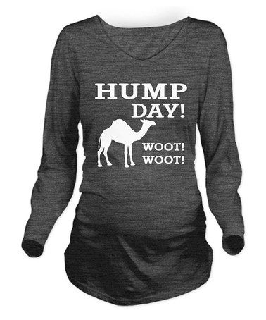 Love this Black 'Hump Day! Woot! Woot!' Maternity Tee - Women & Plus on #zulily! #zulilyfinds #ineedthis