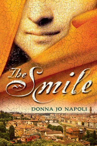 The Smile by Donna Jo Napoli. $7.99. Author: Donna Jo Napoli. Publisher: Speak; Reprint edition (September 3, 2009). Reading level: Ages 12 and up