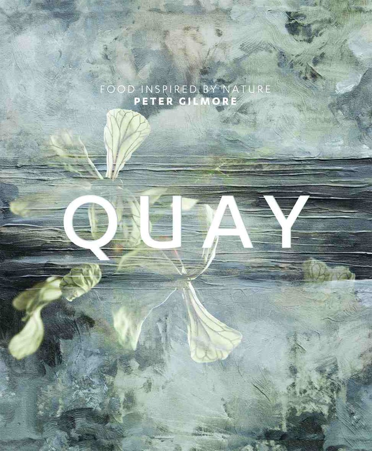 Just received our copy of QUAY - Peter Gilmore's stunning book on his food inspired by nature creations.