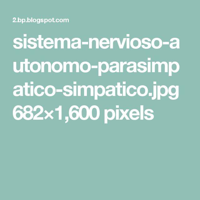 sistema-nervioso-autonomo-parasimpatico-simpatico.jpg 682×1,600 pixels