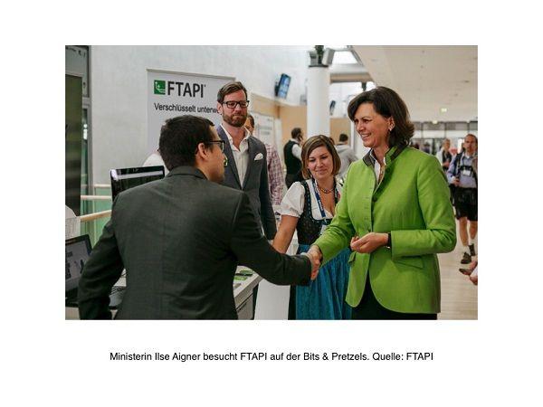 Bits & Pretzels 2015 Ministerin Ilse Aigner besucht FTAPI