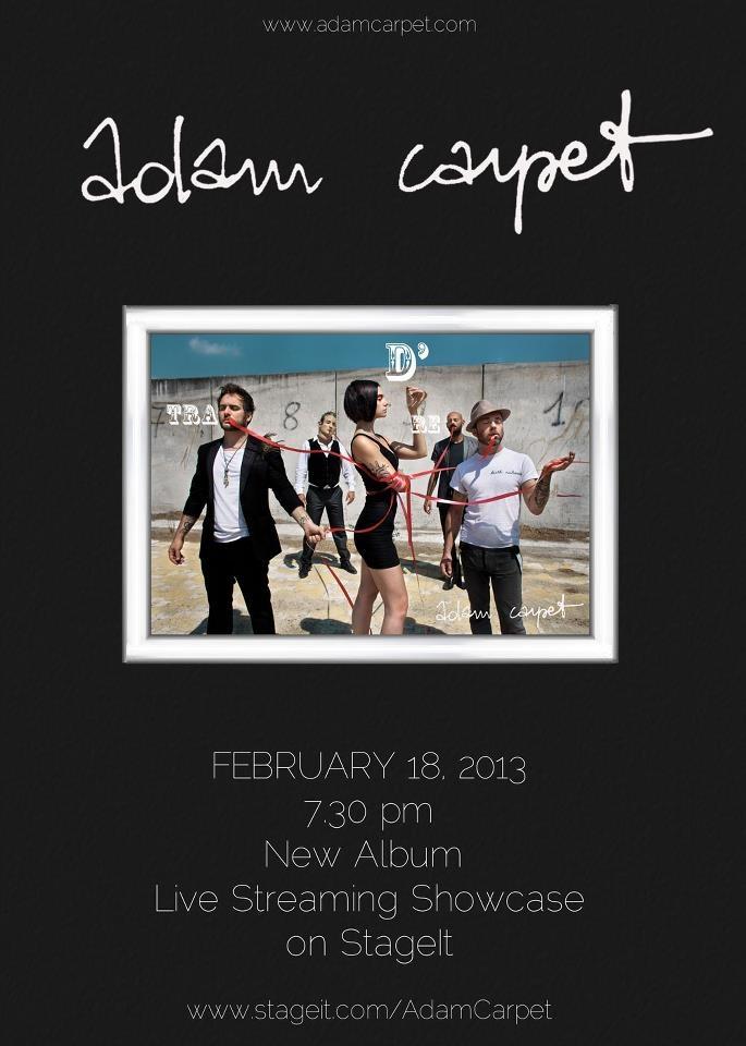 """Monday, 18 February at 19:30 Adam Carpet will present the new album with a streaming concert """"live in studio"""" on StageIt.  http://www.stageit.com/adam_carpet/new_album_live_showcase_on_stageit/19147"""
