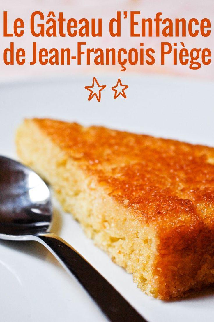 Le Gâteau d'enfance de Jean-François Piège Recette
