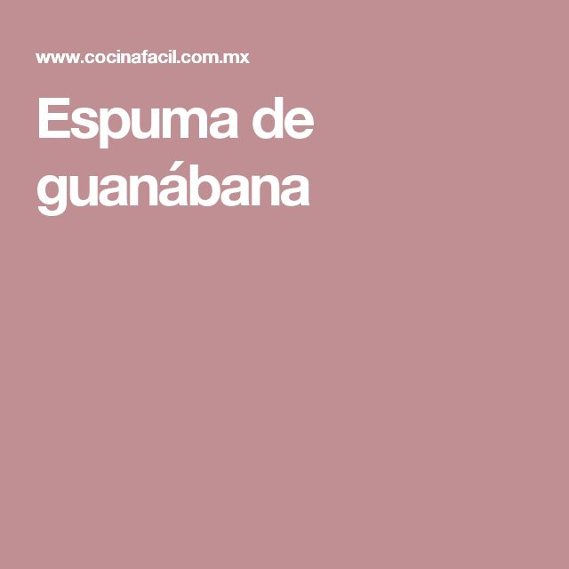 Espuma de guanábana