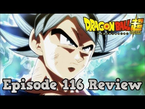 Dragon Ball Super Episode 116 Review: The Comeback Omen! Ultra Instinct's Great Explosion!! Geekdom101