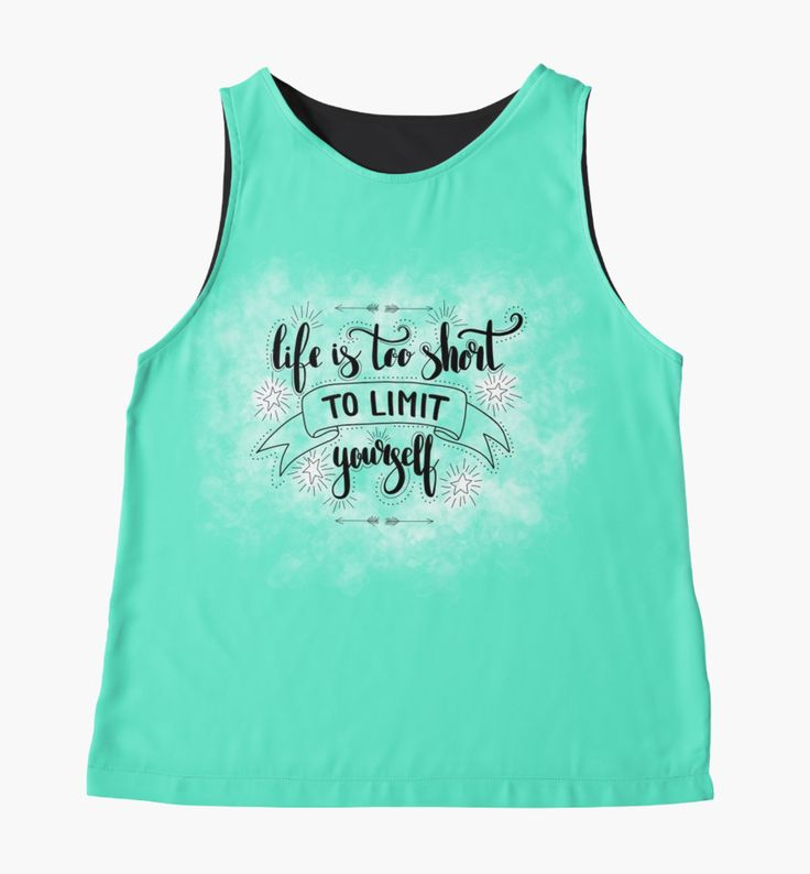 Life is too short to limit yourself. Inspirationa quote on green background. Contrast Tanks