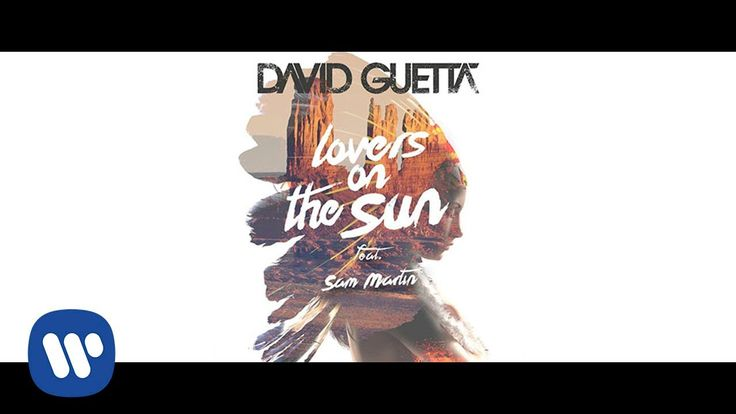 David Guetta - Lovers On The Sun ft. Sam Martin (Official Audio)