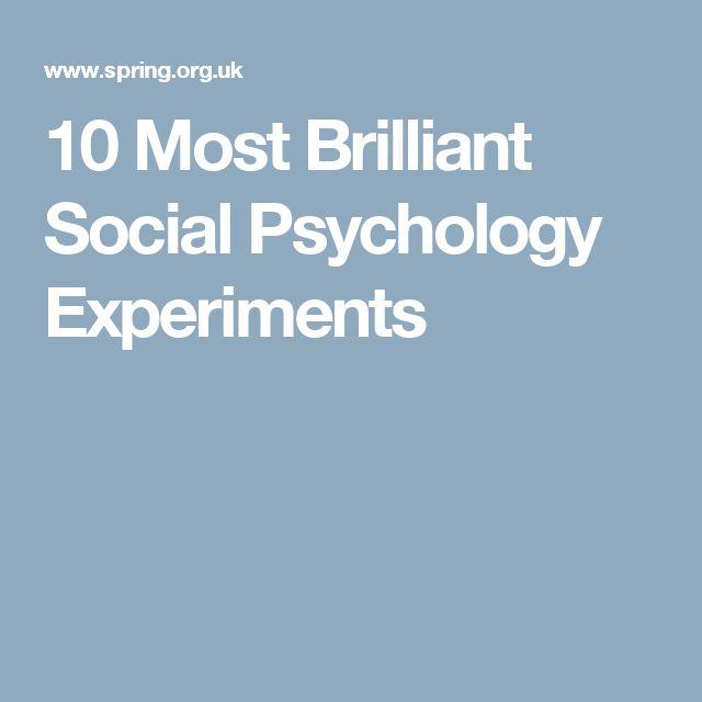 10 Most Brilliant Social Psychology Experiments