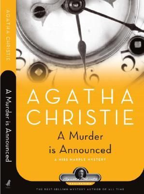 Agatha Christie - A Murder Is Announced (Miss Marple #5)