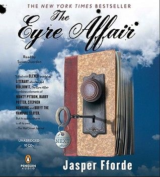 The Eyre Affair by Jasper Fforde goodreads review