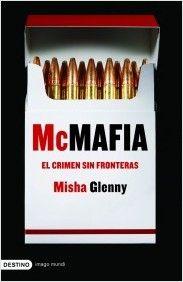 McMafia. El crimen sin fronteras | Planeta de Libros