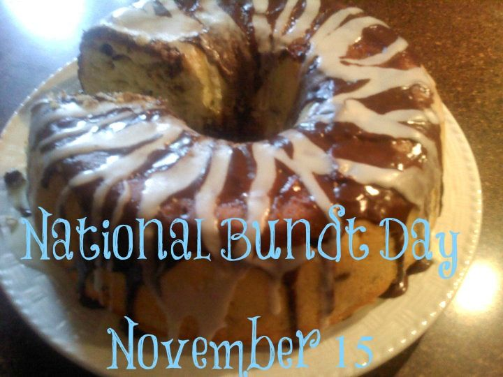 November 15, 2015 – NATIONAL BUNDT DAY, NATIONAL PHILANTHROPY DAY – NATIONAL CLEAN OUT YOUR REFRIGERATOR DAY – NATIONAL SPICY HERMIT COOKIE DAY – NATIONAL RAISIN BRAN CEREAL DAY – AMERICA RECYCLES DAY