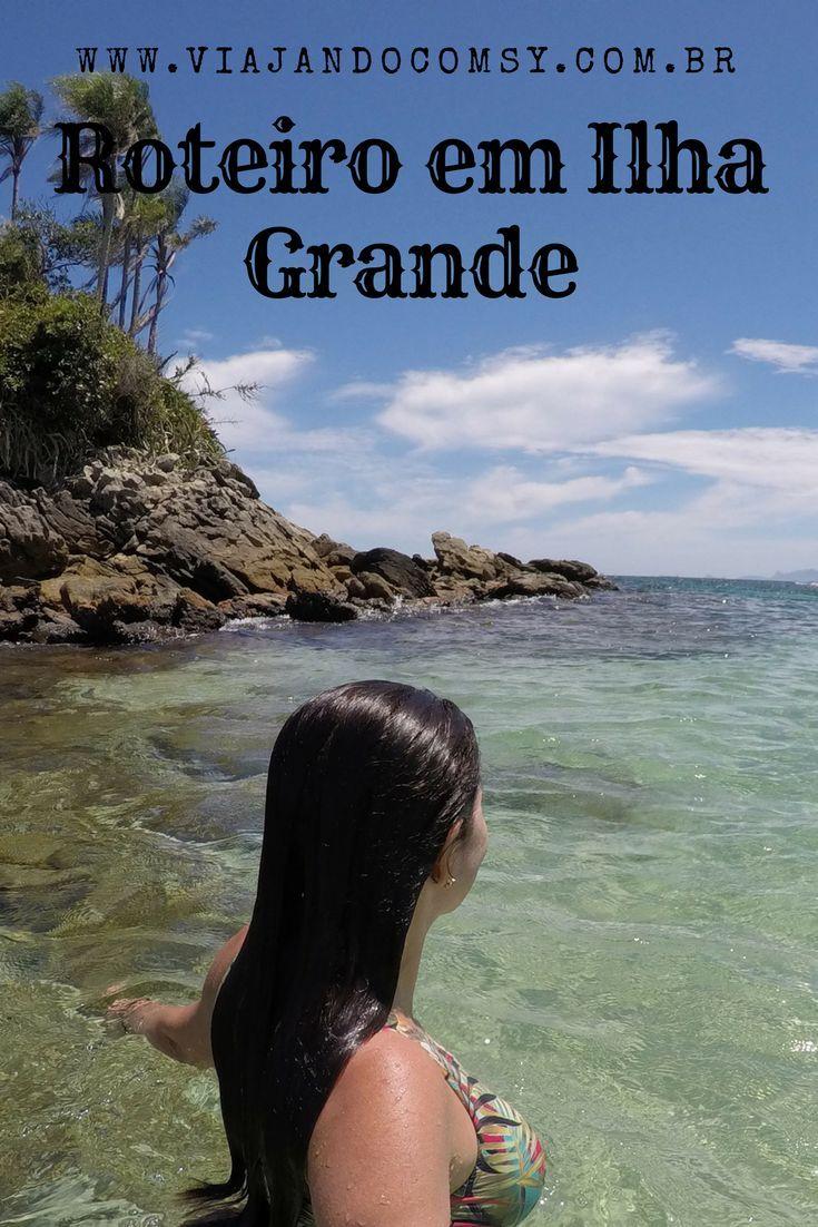 Roteiro completo de ilha Grande, onde hospedar, onde comer, passeios imperdíveis e muito mais no www.viajandocomsy.com.br